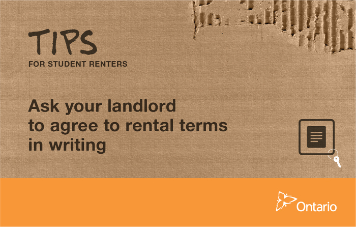 Ask your landlord to agree to rental terms in writing
