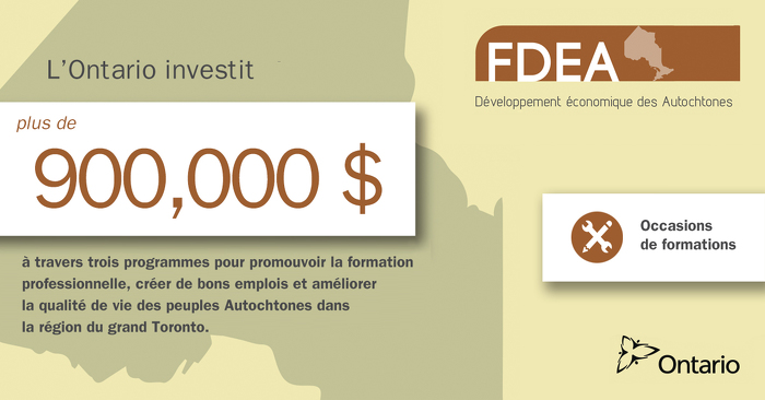 L'Ontario investit 900 000 $ dans le développement économique pour les Autochtones dans la région du grand Toronto