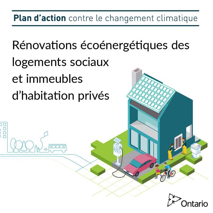 L'Ontario investit jusqu'à 900 millions de dollars dans les rénovations écoénergétiques des logements sociaux et immeubles d'habitation privés