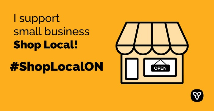Ontario Encourages Everyone to Support Local Businesses