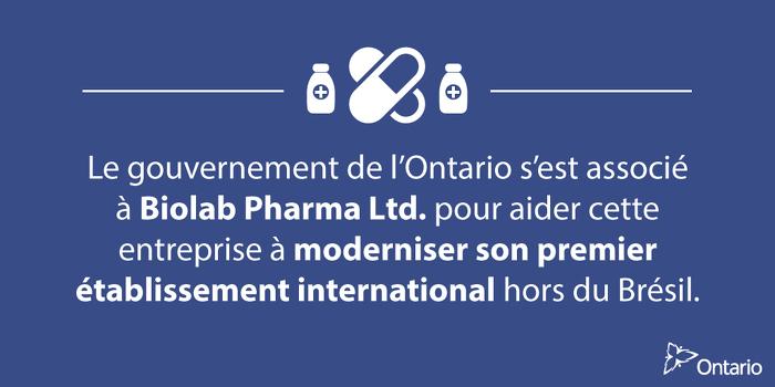 Le gouvernement de l'Ontario s'associe à Biolab Pharma pour créer en Ontario des emplois dans le domaine des sciences de la vie
