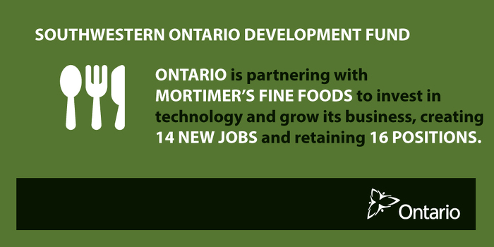 Ontario Partnering with Mortimer's Fine Foods to Create Jobs in St. Catharines