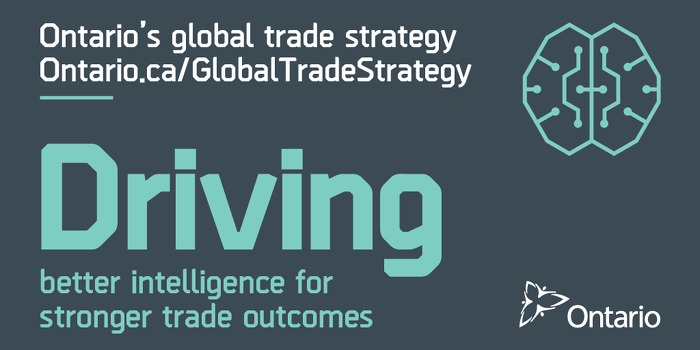 Ontario's Global Trade Strategy: Driving Better Intelligence for Stronger Trade Outcomes