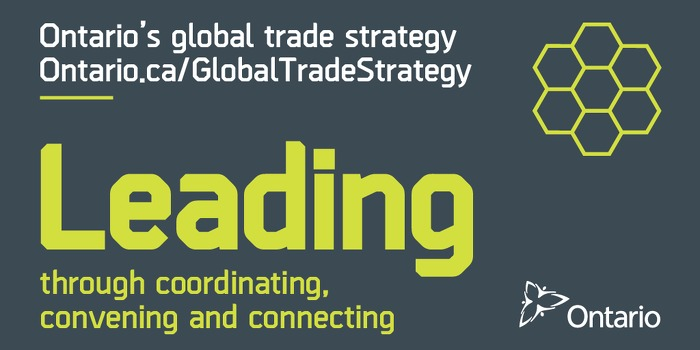 Ontario's Global Trade Strategy: Leading through Coordinating, Convening and Connecting