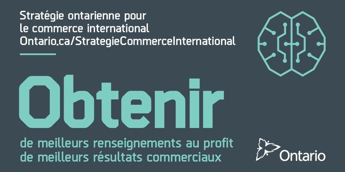 La Stratégie ontarienne pour le commerce international : Obtenir de meilleurs renseignements au profit de meilleurs résultats commerciaux